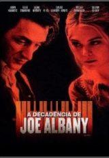 A Decadência de Joe Albany Dublado