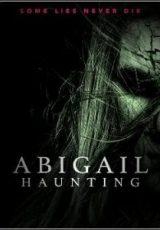 Abigail Haunting Legendado