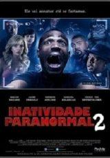 Inatividade Paranormal 2 Dublado