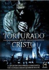 Torturado por Cristo Dublado