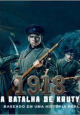 1918: A Batalha de Kruty Dublado