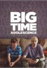 Big Time Adolescence Dublado
