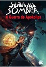Liga da Justiça Sombria: Guerra de Apokolips Dublado