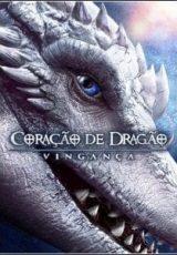 Coração de Dragão: Vingança Dublado