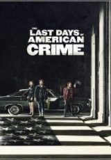 The Last Days of American Crime Dublado