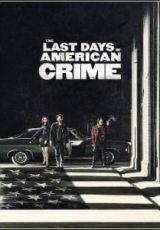 The Last Days of American Crime Dublado