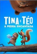 Tina e Téo: A Pedra Encantada Dublado
