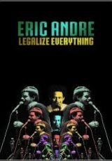 Eric Andre: Legalize Everything Legendado