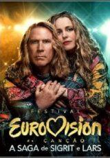 Festival Eurovision da Canção: A Saga de Sigrit e Lars Dublado