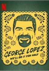 George Lopez: We'll Do It for Half Legendado