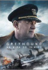 Greyhound: Na Mira do Inimigo Dublado