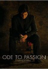 Ode to Passion Legendado