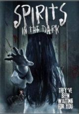 Spirits in the Dark Legendado