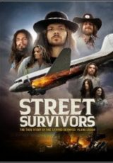 Street Survivors: The True Story of the Lynyrd Skynyrd Plane Crash Legendado
