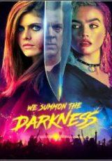 We Summon the Darkness Legendado