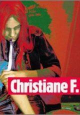 Eu, Christiane F. – 13 Anos, Drogada e Prostituída Dublado