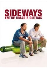 Sideways: Entre Umas e Outras Dublado