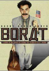 Borat – O Segundo Melhor Repórter do Glorioso País Cazaquistão Viaja à América