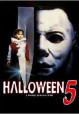 Halloween 5: A Vingaça de Michael Myers