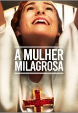 A Mulher Milagrosa