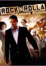 RocknRolla : A Grande Roubada