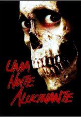 Uma Noite Alucinante : A Morte do Demônio