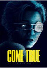 Come True