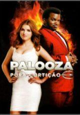 Palooza: Pura Curtição