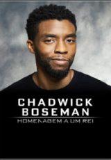 Chadwick Boseman: Homenagem a um Rei