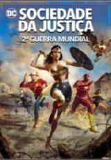 Sociedade da Justiça: 2ª Guerra Mundial